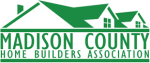 We are a proud member and Registerd Builder of the Madison County Home Builders Association